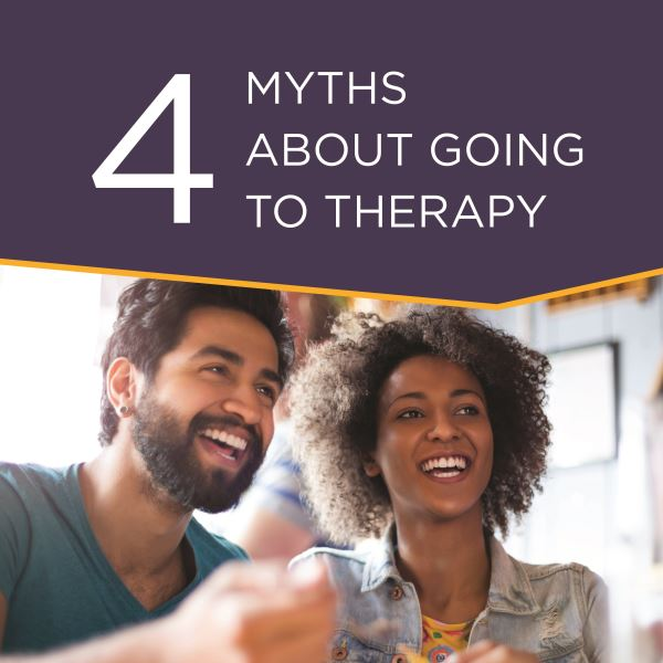 4 Myths About Going to Therapy